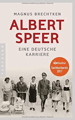 Albert Speer, Eine Deutsche Karriere