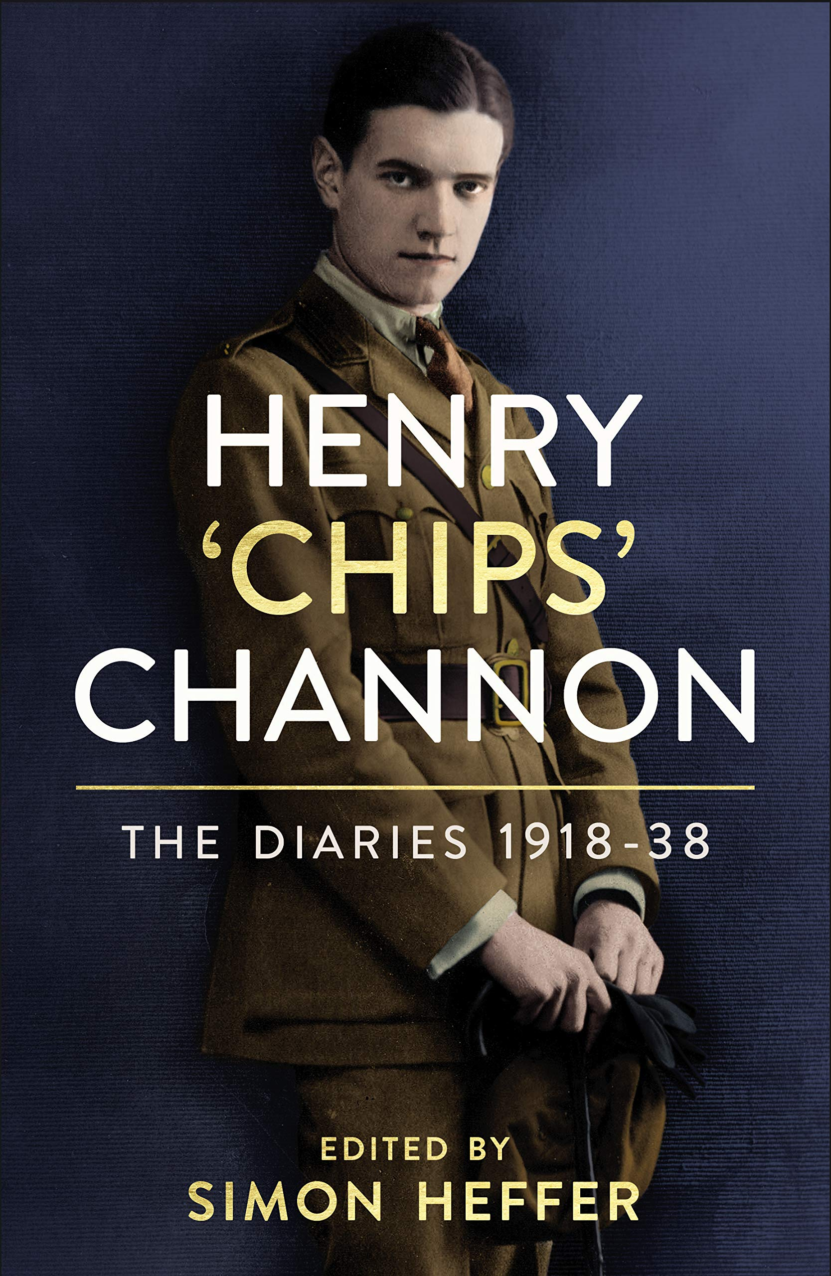"Henry ""Chips"" Channon: The Diaries, 1918–38"