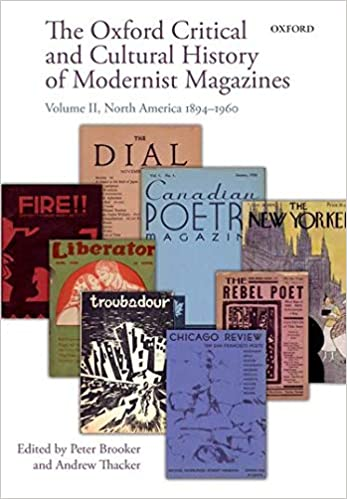 The Oxford Critical and Cultural History of Modernist Magazines, Volume 1
