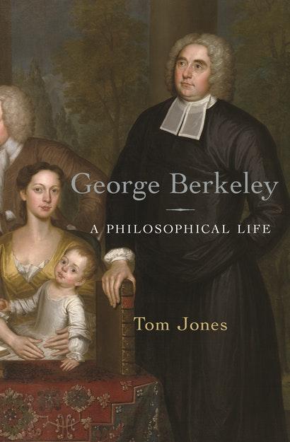 George Berkeley: A Philosophical Life